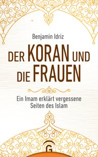 Benjamin  Idriz - The Koran and Women