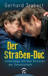 Gerhard  Trabert - Der Straßen-Doc