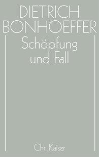 Martin  Rüter  (Hrsg.), Ilse  Tödt  (Hrsg.) - Schöpfung und Fall