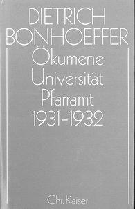 Eberhard  Amelung  (Hrsg.), Christoph  Strohm  (Hrsg.) - Ökumene,  Universität ,  Pfarramt  1931-1932