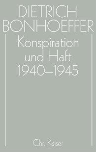 Jörgen  Glenthöj  (Hrsg.), Ulrich  Kabitz  (Hrsg.), Wolf  Krötke  (Hrsg.) - Konspiration und Haft 1940-1945
