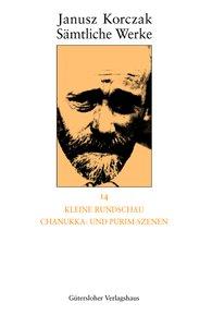 Janusz  Korczak - Kleine Rundschau, Chanukka- und Purim-Szenen