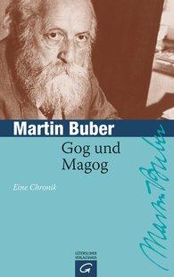 Martin  Buber - Gog und  Magog