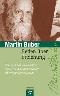 Martin  Buber - Reden über Erziehung