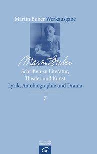 Martin  Buber - Schriften zu Literatur, Theater und Kunst