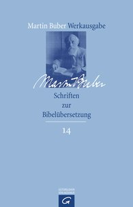 Martin  Buber, Ran  HaCohen  (Hrsg.) - Schriften zur Bibelübersetzung