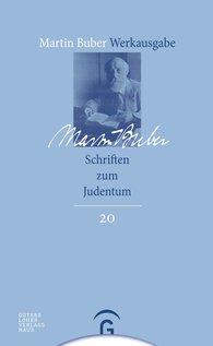 Martin  Buber, Paul  Mendes-Flohr  (Hrsg.), Michael  Fishbane  (Hrsg.) - Schriften zum Judentum