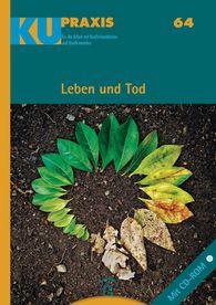 Kerstin  Gäfgen-Track  (Hrsg.), Carsten  Haeske  (Hrsg.), Uwe  Martini  (Hrsg.), Ilona  Nord  (Hrsg.) - Leben und Tod