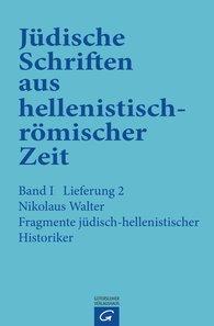 Nikolaus  Walter - Fragmente jüdisch-hellenistischer Historiker
