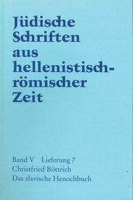 Christfried  Böttrich - Das slavische  Henochbuch