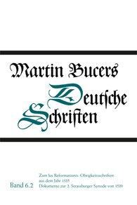 Martin  Bucer, Robert  Stupperich  (Hrsg.) - Zum Ius Reformationis: Obrigkeitsschriften aus dem Jahr 1535. Dokumente zur 2. Strassburger Synode von 1539