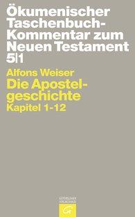 Alfons  Weiser - Die Apostelgeschichte