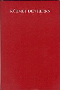 Fritz  Bachmann  (Hrsg.), Walter  Duwe  (Hrsg.), Friedrich  Haase  (Hrsg.), Traugott  Kuhlo  (Hrsg.) - Rühmet den Herrn
