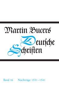 Martin  Bucer - Nachträge 1531-1541