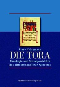 Frank  Crüsemann - Die Tora