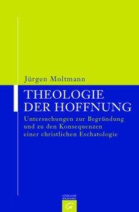 Jürgen  Moltmann - Theologie der Hoffnung