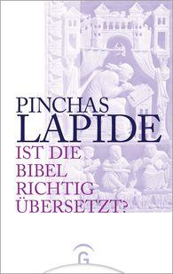 Pinchas  Lapide - Ist die Bibel richtig übersetzt?