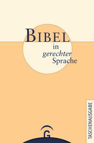 Ulrike  Bail  (Hrsg.), Marlene  Crüsemann  (Hrsg.), Frank  Crüsemann  (Hrsg.), Erhard  Domay  (Hrsg.), Jürgen  Ebach  (Hrsg.), Claudia  Janssen  (Hrsg.), Hanne  Köhler  (Hrsg.), Helga  Kuhlmann  (Hrsg.), Martin  Leutzsch  (Hrsg.), Kerstin  Schiffner  (Hrsg.), Luise  Schottroff  (Hrsg.), Johannes  Taschner  (Hrsg.), Marie-Theres  Wacker  (Hrsg.) - Bibel in gerechter Sprache