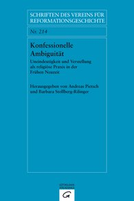 Andreas  Pietsch  (Hrsg.), Barbara  Stollberg-Rilinger  (Hrsg.) - Konfessionelle Ambiguität