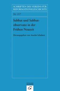 Anselm  Schubert - Sabbat und Sabbatobservanz in der Frühen Neuzeit