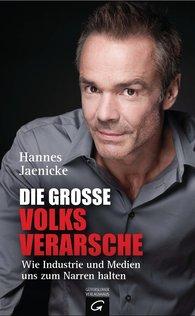 Hannes  Jaenicke - Die große Volksverarsche