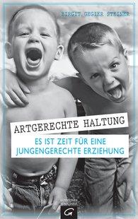 Birgit  Gegier Steiner - Raising Boys Appropriately