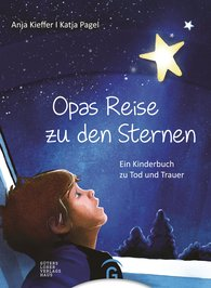 Anja  Kieffer - <b>Grandpa's Journey to the Stars </b>