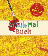 Christoph  Nötzel  (Hrsg.) - GlaubMalBuch
