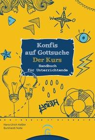 Hans-Ulrich  Keßler, Burkhardt  Nolte - Konfis auf Gottsuche - der Kurs