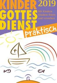 Eva  Forssman  (Hrsg.) - Kindergottesdienst praktisch 2019