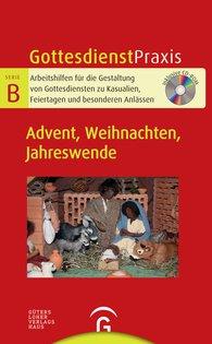 Christian  Schwarz  (Hrsg.) - Advent, Weihnachten, Jahreswende