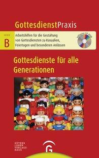 Christian  Schwarz  (Hrsg.) - Gottesdienste für alle Generationen