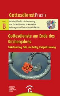Christian  Schwarz  (Hrsg.) - Gottesdienste am Ende des Kirchenjahres