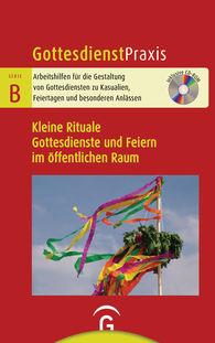 Christian  Schwarz  (Hrsg.) - Kleine Rituale. Gottesdienste und Feiern im öffentlichen Raum