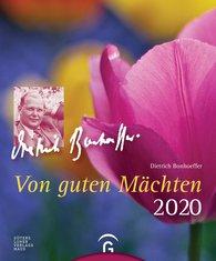 Dietrich  Bonhoeffer - Von guten Mächten 2020