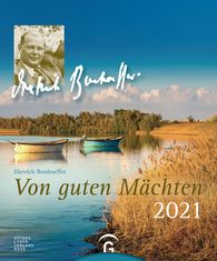 Dietrich  Bonhoeffer - Von guten Mächten 2021