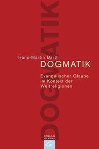 Hans-Martin  Barth - Dogmatik