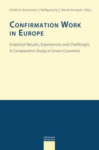 Friedrich  Schweitzer  (Hrsg.), Wolfgang  Ilg  (Hrsg.), Henrik  Simojoki  (Hrsg.) - Confirmation Work in Europe