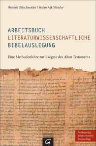 Helmut  Utzschneider, Stefan Ark  Nitsche - Arbeitsbuch literaturwissenschaftliche Bibelauslegung