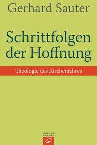 Gerhard  Sauter - Schrittfolgen der Hoffnung