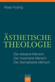 Klaas  Huizing - Ästhetische Theologie