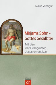 Klaus  Wengst - Miriam's Son – God's Anointed One