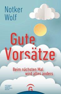 Notker  Wolf - Good Resolutions
