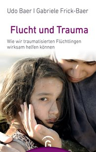Udo  Baer, Gabriele  Frick-Baer - Flight and Trauma