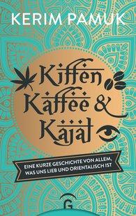 Kerim  Pamuk - Cannabis, Coffee and Kajal