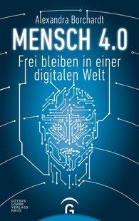 Alexandra  Borchardt - Mensch 4.0