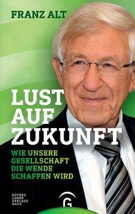 Franz  Alt - Fancying the Future