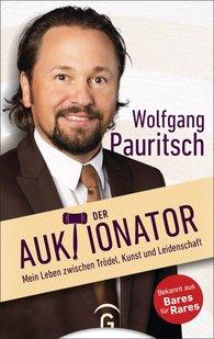 Wolfgang  Pauritsch - Der Auktionator
