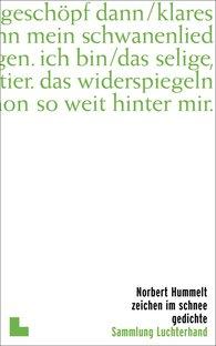Norbert  Hummelt - Zeichen im Schnee