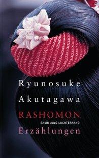 Ryunosuke  Akutagawa - Rashomon